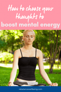 boost mental energy 200x300 - HOW TO CHOOSE YOUR THOUGHTS TO BOOST MENTAL ENERGY