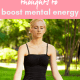 boost mental energy 80x80 - HOW TO CHOOSE YOUR THOUGHTS TO BOOST MENTAL ENERGY