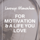 leverage momentum ov 80x80 - LEVERAGE MOMENTUM FOR MOTIVATION AND A LIFE YOU LOVE