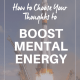 mental energy ov 80x80 - HOW TO CHOOSE YOUR THOUGHTS TO BOOST MENTAL ENERGY
