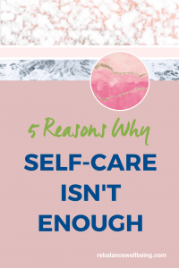 self care enough mo 200x300 - 5 Reasons Why Self-Care Isn't Enough for a Life You Love