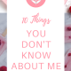 you dont know about me pi 80x80 - 10 Things You Don't Know About Me